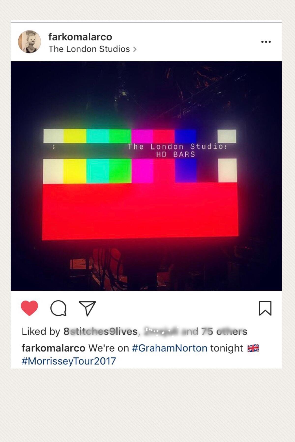 Morrissey on Graham Norton tonight - Mando Instagram (Oct  5, 2017